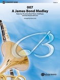 007 -- A James Bond Medley - Concert Band