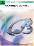 Cantique de Noel (O Holy Night) - Concert Band