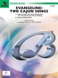 Evangeline: Two Cajun Songs - Concert Band