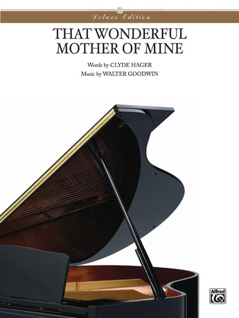 That Wonderful Mother of Mine - Piano/Vocal/Chords