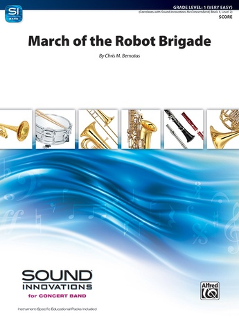 March of the Robot Brigade - Concert Band