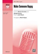 Make Someone Happy - Choral