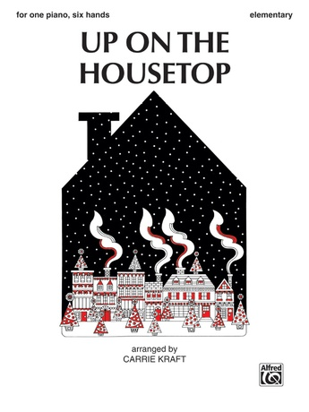 Up on the Housetop - Piano Trio (1 Piano, 6 Hands) - Piano