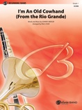 I'm an Old Cowhand (from the Rio Grande) - Concert Band