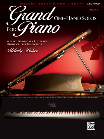 Grand One-Hand Solos for Piano, Book 1: 6 Early Elementary Pieces for Right or Left Hand Alone - Piano