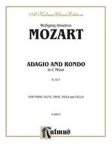 Mozart: Adagio and Rondo, in C Minor (K. 617) - Mixed Ensembles