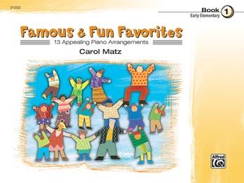 Famous & Fun Favorites, Book 1: 13 Appealing Piano Arrangements - Piano