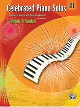Celebrated Piano Solos, Book 1: Ten Diverse Solos for Late Elementary Pianists - Piano
