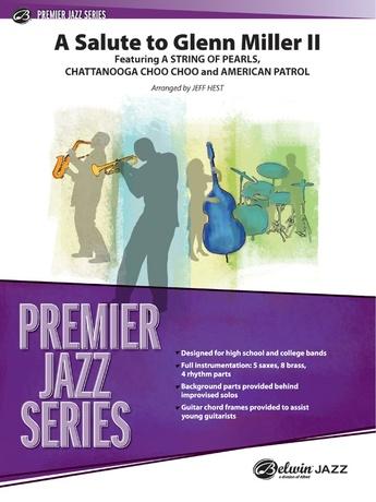 A Salute to Glenn Miller II - Jazz Ensemble