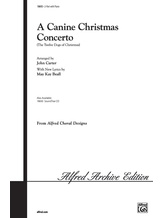 A Canine Christmas Concerto (The 12 Dogs of Christmas) - Choral