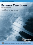Between Two Lands (for right hand alone) - Piano Solo - Piano
