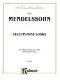 Mendelssohn: 79 Songs, Medium Voice (German) - Voice