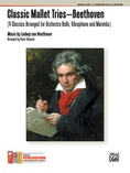 Classic Mallet Trios---Beethoven - Mallet Instrument
