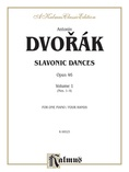 Dvorák: Slavonic Dances, Op. 46 (Volume I) - Piano Duets & Four Hands