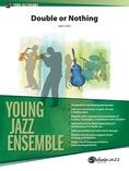 Double or Nothing - Jazz Ensemble