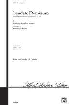 Laudate Dominum (from <I>Vesperae Solennes De Confessore,</I> K. 339) - Choral