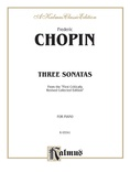 Chopin: Three Sonatas (Ed. Franz Liszt) - Piano