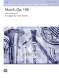 March, Op. 108 - Concert Band