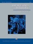 Smoke and Mirrors - Concert Band