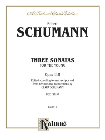 Schumann: Three Sonatas for the Young, Op. 118 - Piano