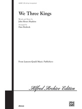 We Three Kings - Choral