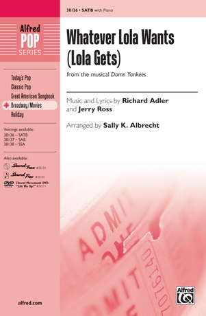 Whatever Lola Wants (Lola Gets) (from the musical <i>Damn Yankees</i>) - Choral