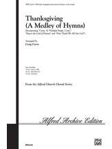 Thanksgiving (A Medley of Hymns) - Choral