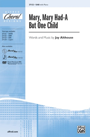 Mary, Mary Had-A But One Child - Choral