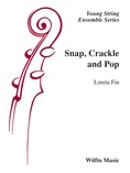 Snap, Crackle and Pop - String Orchestra