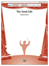 The Good Life - Concert Band