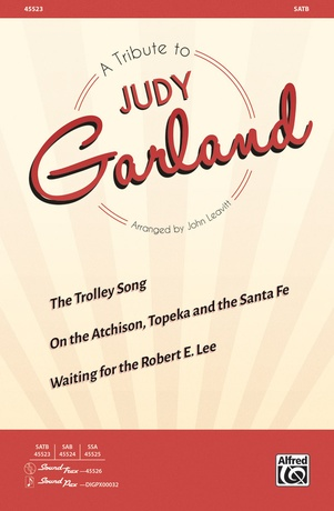A Tribute to Judy Garland - Choral