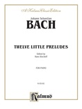 Bach: Twelve Little Preludes - Piano