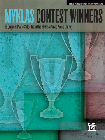 Myklas Contest Winners, Book 2: 13 Original Piano Solos from the Myklas Music Press Library - Piano