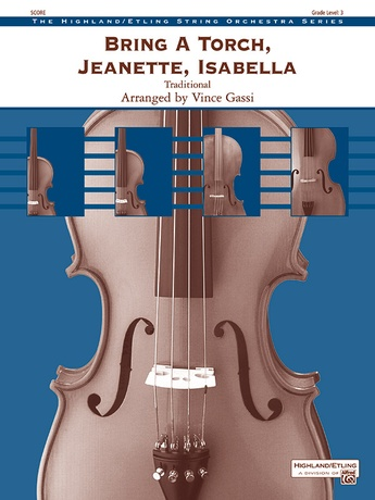 Bring a Torch, Jeanette, Isabella - String Orchestra