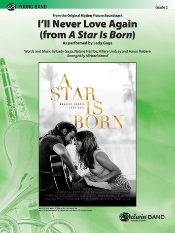 I'll Never Love Again (from A Star Is Born) - Concert Band