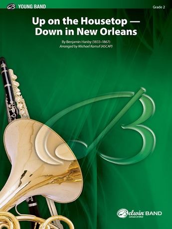 Up on the Housetop--Down in New Orleans - Concert Band