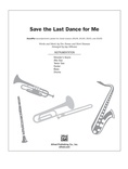 Save the Last Dance for Me - Choral Pax