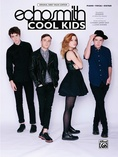Cool Kids - Piano/Vocal/Guitar