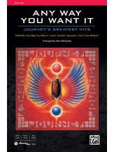 Any Way You Want It: Journey's Greatest Hits - Choral