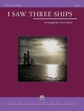 I Saw Three Ships - Concert Band