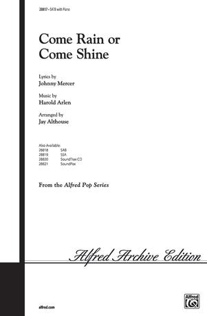 Come Rain or Come Shine - Choral