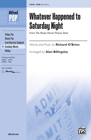 Whatever Happened to Saturday Night (from <i>The Rocky Horror Picture Show</i>) - Choral