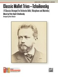 Classic Mallet Trios---Tchaikovsky - Mallet Instrument