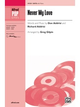 Never My Love - Choral