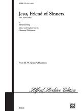 Jesu, Friend of Sinners (Ave, Maris Stella) - Choral