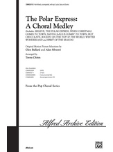 The Polar Express: A Choral Medley - Choral