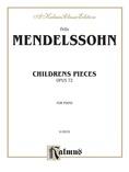 Mendelssohn: Children's Pieces, Op. 72 - Piano