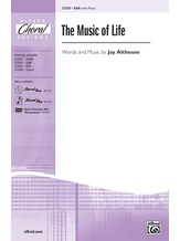 The Music of Life - Choral