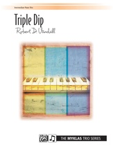 Triple Dip - Piano Trio (1 Piano, 6 Hands) - Piano