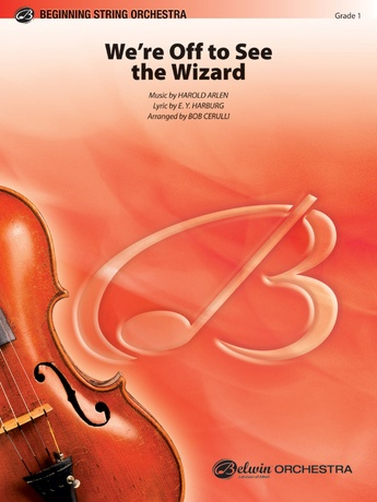 We're Off to See the Wizard - String Orchestra